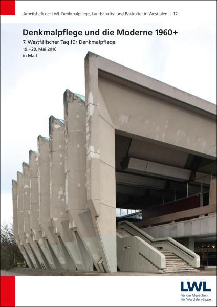 Denkmalpflege und und die Moderne 1960+