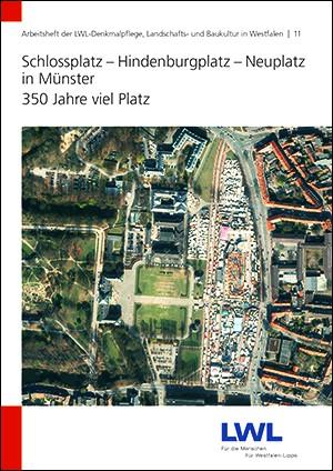 Schlossplatz – Hindenburgplatz – Neuplatz in Münster