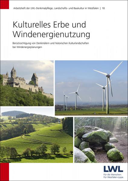 Kulturelles Erbe und Windenergienutzung