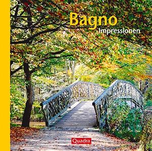 Bagno-Impressionen