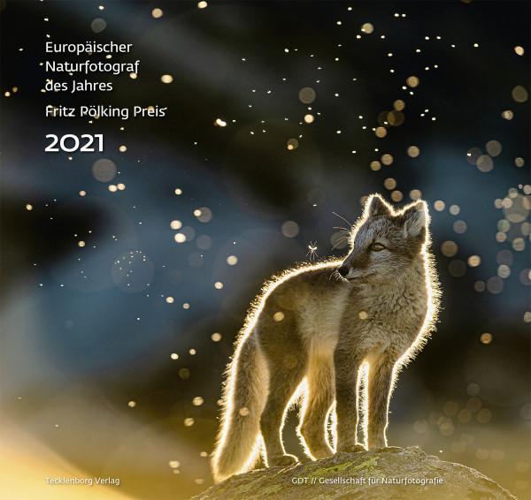 Europäischer Naturfotograf des Jahres 2021