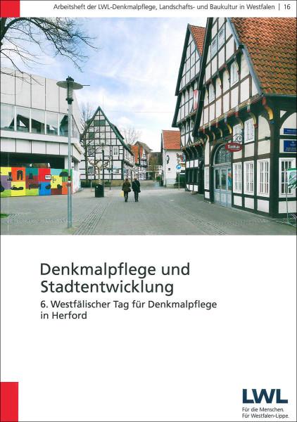 Denkmalpflege und und Stadtentwicklung