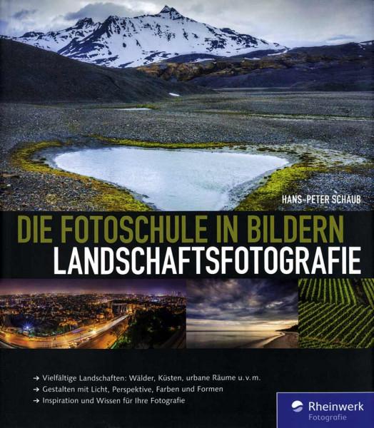 Die Fotoschule in Bildern – Landschaftsfotografie