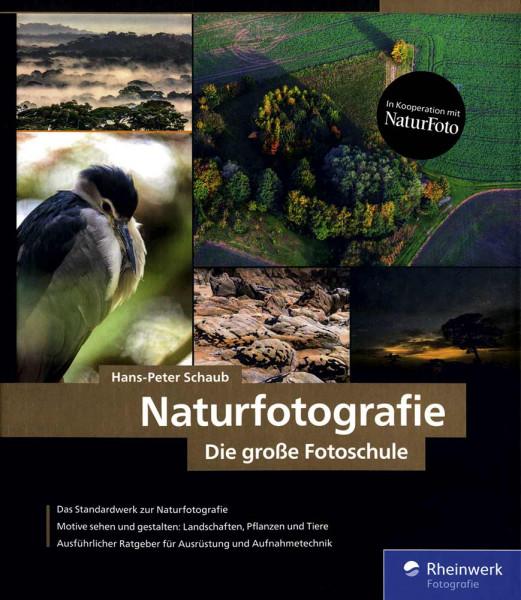 Naturfotografie – Die große Fotoschule