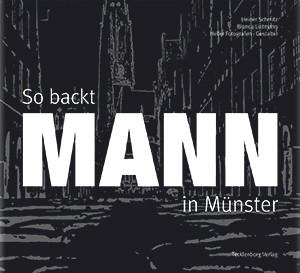 So backt MANN in Münster