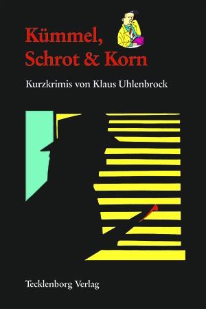 Kümmel, Schrot & Korn